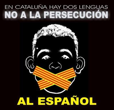 NO A LA PERSECUCION DEL CASTELLANO EN CATALUÑA