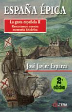 LA GESTA ESPAÑOLA II: MAGNIFICO LIBRO YA EN LAS TIENDAS
